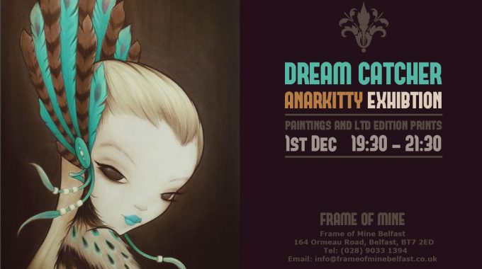 Dream Catcher Anarkitty Exhibtion